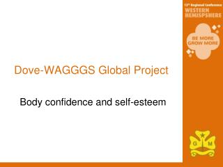 Dove-WAGGGS Global Project