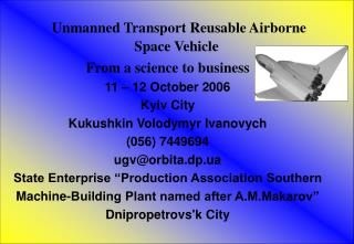 Unmanned Transport Reusable Airborne Space Vehicle
