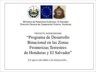 """PROYECTO: ACR/IB/2000/2052 """"Programa de Desarrollo  Binacional en las Zonas"""
