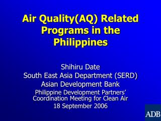 Air Quality(AQ) Related Programs in the Philippines