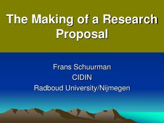 The Making of a Research Proposal