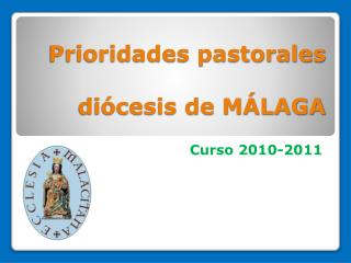Prioridades pastorales  di cesis de M LAGA