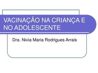 VACINAÇÃO NA CRIANÇA E NO ADOLESCENTE