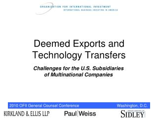 Deemed Exports and Technology Transfers