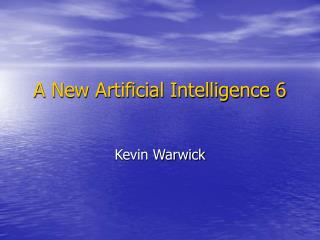 A New Artificial Intelligence 6