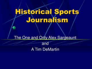 Historical Sports Journalism