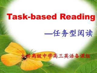 Task-based Reading
