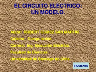 EL CIRCUITO ELECTRICO: UN MODELO.