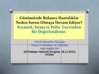 Prof.Dr.Muzaffer  Eskiocak Trakya Üniversitesi Tıp Fakültesi Halk Sağlığı  AbD