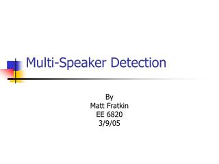 Multi-Speaker Detection
