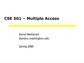 CSE 561 – Multiple Access
