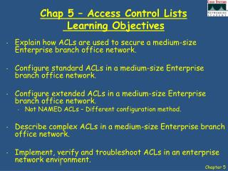 Chap 5 � Access Control Lists   Learning Objectives