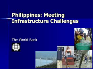 Philippines: Meeting Infrastructure Challenges