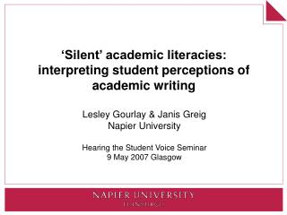 Silent  academic literacies: interpreting student perceptions of academic writing