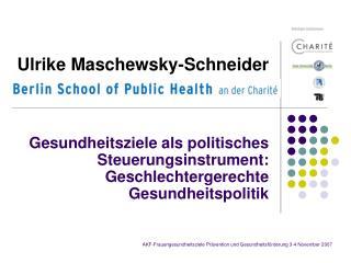 Ulrike Maschewsky-Schneider