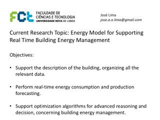 Current Research Topic: Energy  Model for Supporting  Real Time Building  Energy  Management