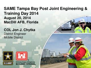 SAME Tampa Bay Post Joint Engineering & Training Day 2014 August 20, 2014 MacDill  AFB, Florida