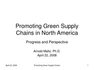 Promoting Green Supply Chains in North America