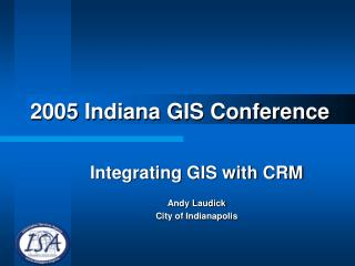 2005 Indiana GIS Conference