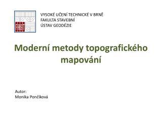 Moderní metody topografického mapování