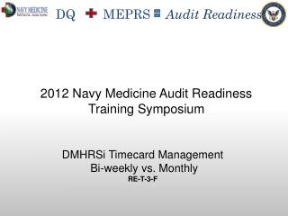 DMHRSi  Timecard Management   Bi-weekly vs. Monthly RE-T-3-F