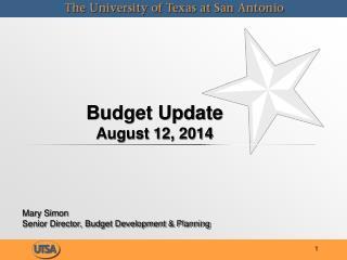 Budget Update August 12, 2014