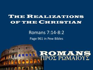The Realizations of the Christian