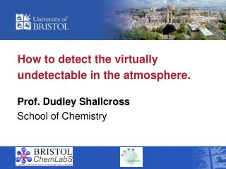 How to detect the virtually undetectable in the atmosphere.