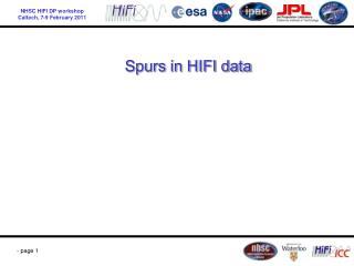 Spurs in HIFI data