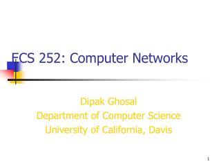 ECS 252: Computer Networks