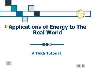 Applications of Energy to The Real World