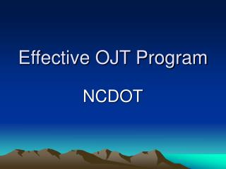 Effective OJT Program