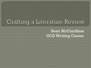 Crafting a Literature Review