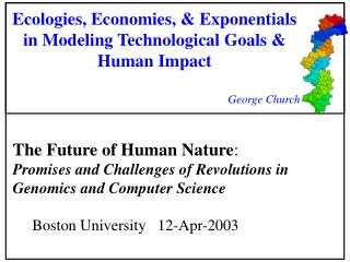 Ecologies, Economies, & Exponentials in Modeling Technological Goals & Human Impact
