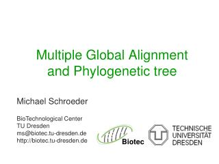 Multiple Global Alignment  and Phylogenetic tree