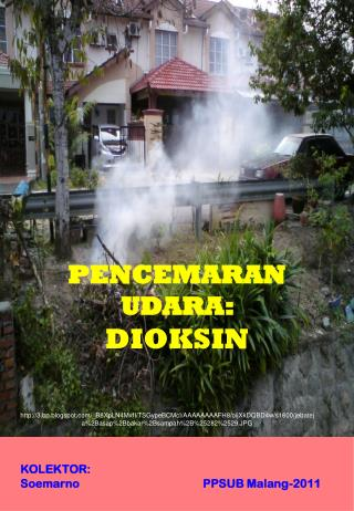 KOLEKTOR: Soemarno                                          PPSUB Malang-2011