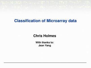 Classification of Microarray data