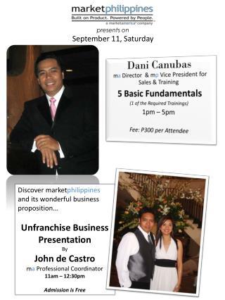Dani Canubas m a  Director  &  m p Vice President for Sales & Training 5 Basic Fundamentals