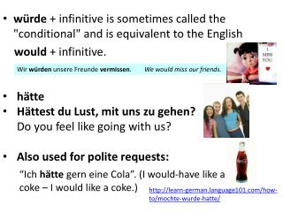"""würde + infinitive is sometimes called the """"conditional"""" and is equivalent to  the English"""
