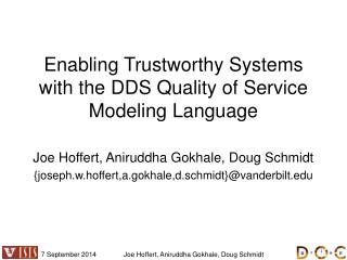 Enabling Trustworthy Systems with the DDS Quality of Service Modeling Language