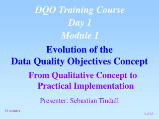 From Qualitative Concept to Practical Implementation