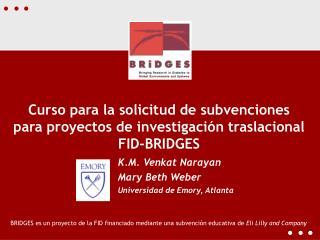Curso para la solicitud de subvenciones para proyectos de investigación traslacional FID-BRIDGES