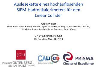 Auslesekette eines hochauflösenden  SiPM-Hadronkalorimeters  für den  Linear  Collider