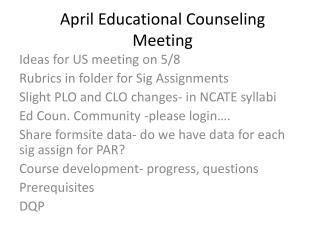 April Educational Counseling Meeting