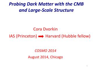Probing Dark Matter with the CMB  and Large-Scale Structure