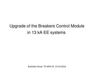 Upgrade of the Breakers Control Module in 13 kA EE systems