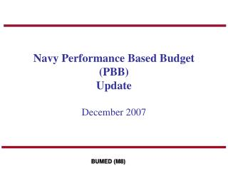 Navy Performance Based Budget (PBB) Update