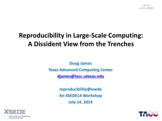 Reproducibility in Large-Scale Computing: A Dissident View from the Trenches