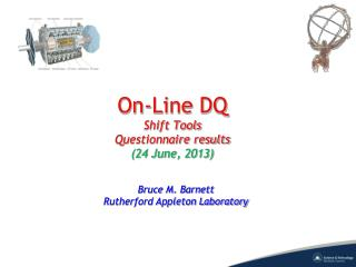 On-Line DQ Shift Tools Questionnaire results (24 June, 2013)
