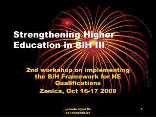 Strengthening Higher Education in BiH III